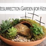 A Resurrection Garden for Kids